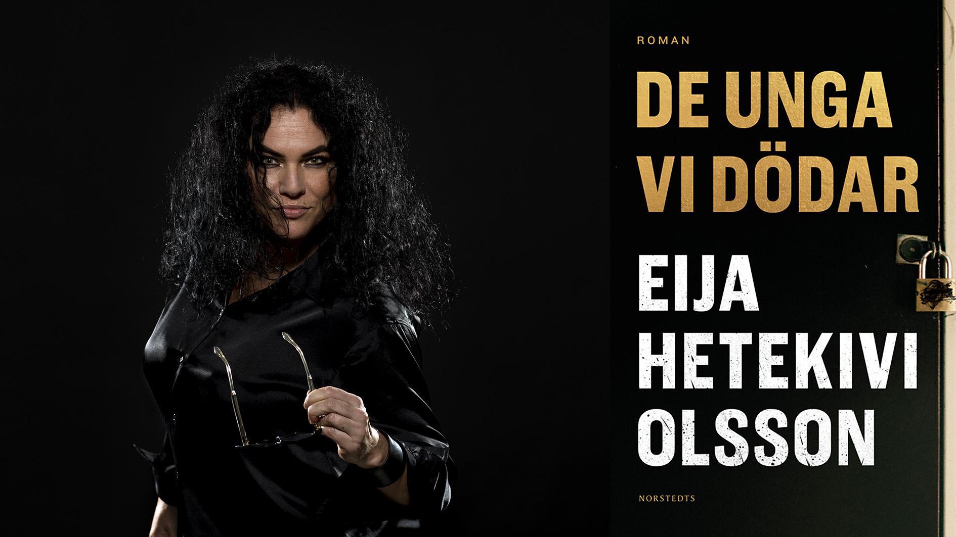 """Eija Hetekivi Olsson (född 1973) utkommer med den tredje och avslutande romanen om Miira, """"De unga vi dödar"""". Hon tilldelades 2016 Aftonbladets litteraturpris."""