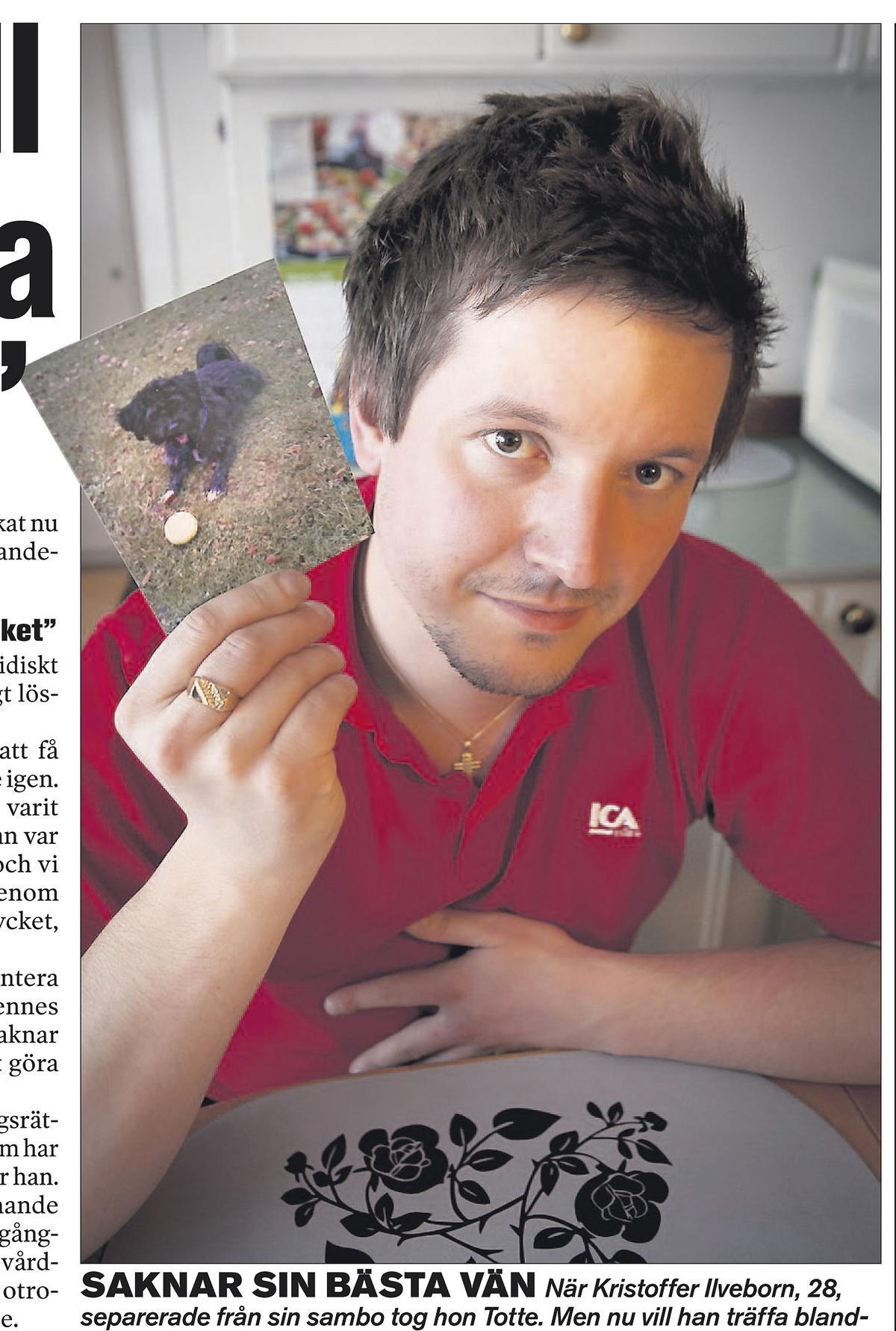 Matte fick vårdnaden Kristoffer Ilveborn, 29, fick betala exsambons rättegångskostnader på 30 000 kronor. Men det som svider mest är att han inte får vara med Totte.