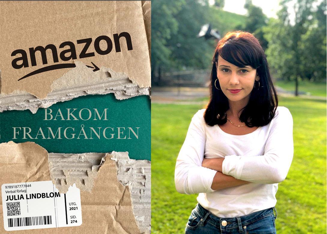 Arbetaren-journalisten Julia Lindblom har skrivit ett stramt hållet reportage om e-handelsföretaget Amazon.