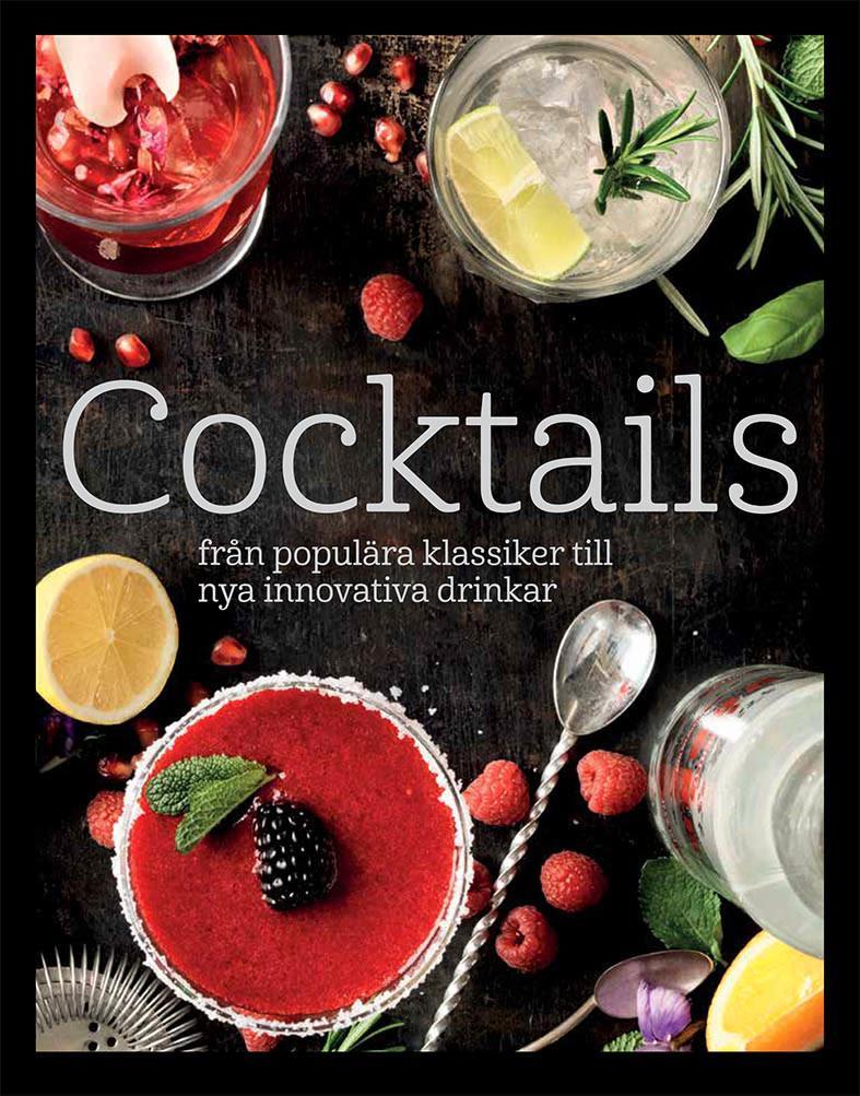 Omslag för boken Cocktails – från populära klassiker till nya innovativa drinkar