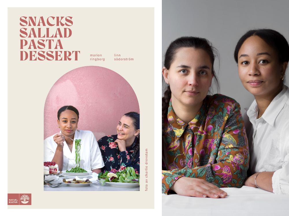 Linn Söderström och Marion Ringborg har skrivit en ny kokbok.