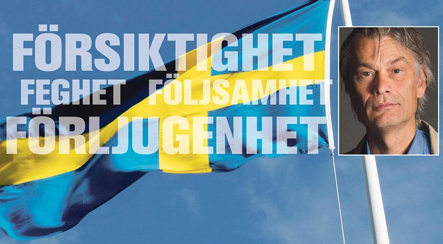 Ska man ägna sig åt svenska värderingar och värdegrundsarbete kan man rimligen börja med de fyra F:en, skriver Mats Alvesson.