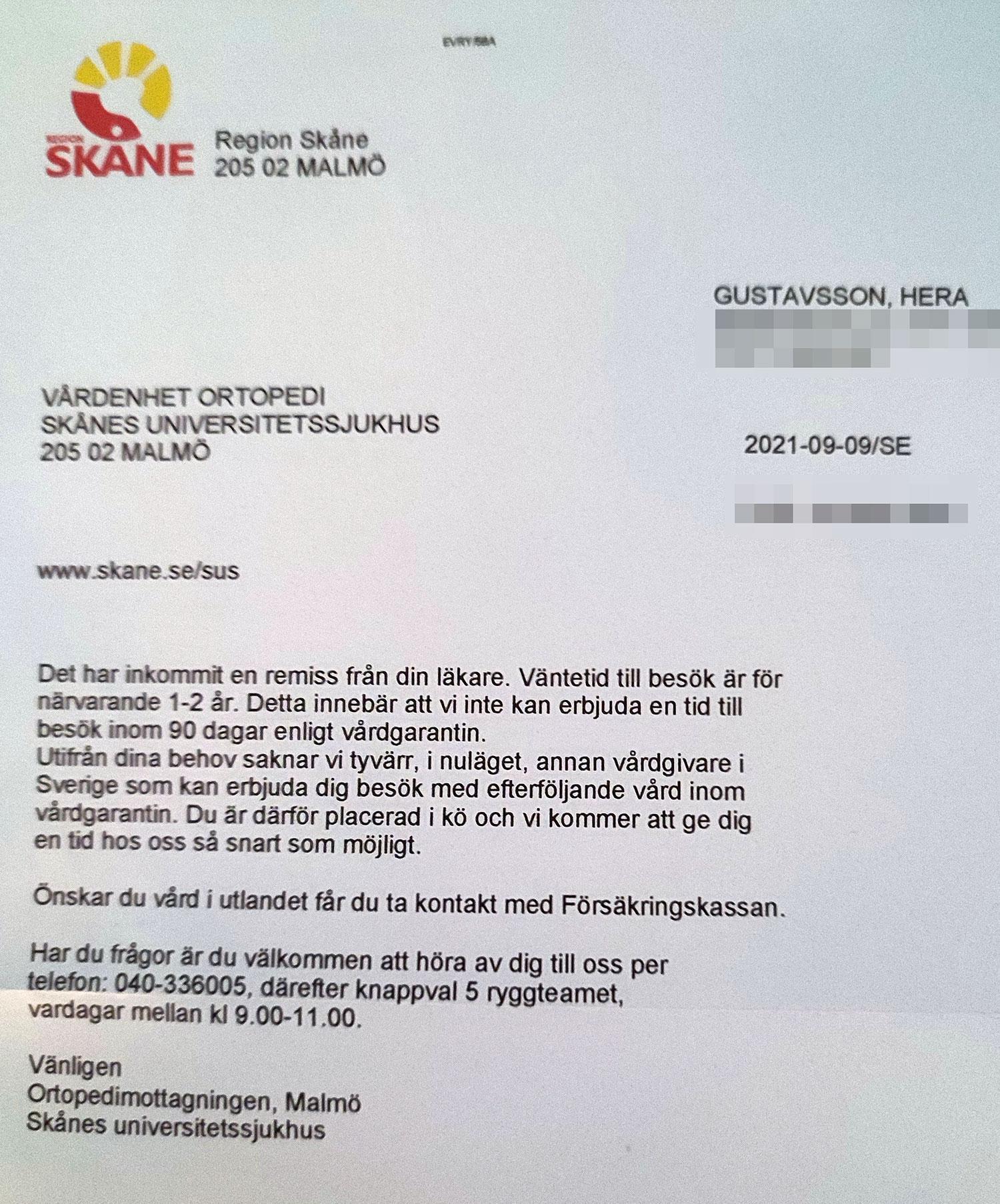 Brevet Hera fick från Region Skåne där det står att väntetiden är ett till två år.
