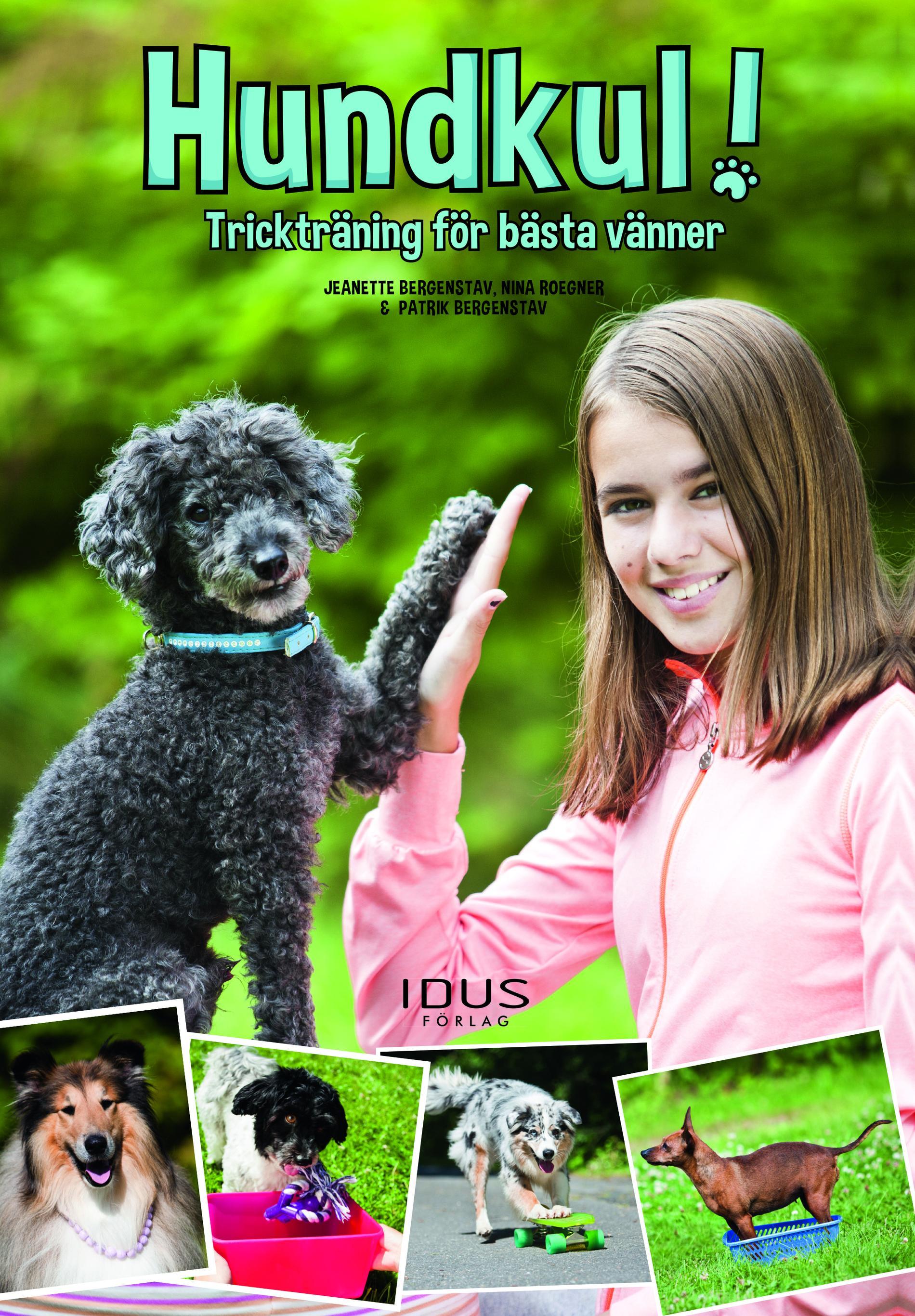 Boken Hundkul! Trickträning för bästa vänner