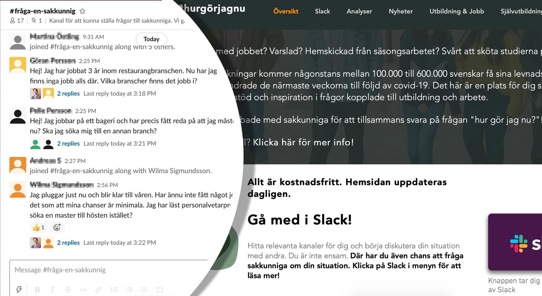 Med hjälp av diskussionsplattformen Slack kan de arbetssökande mötas och få hjälp.