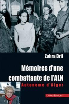 """""""Mémoires d'une combattante de L'ALN """" Zohra Drifs senaste bok."""