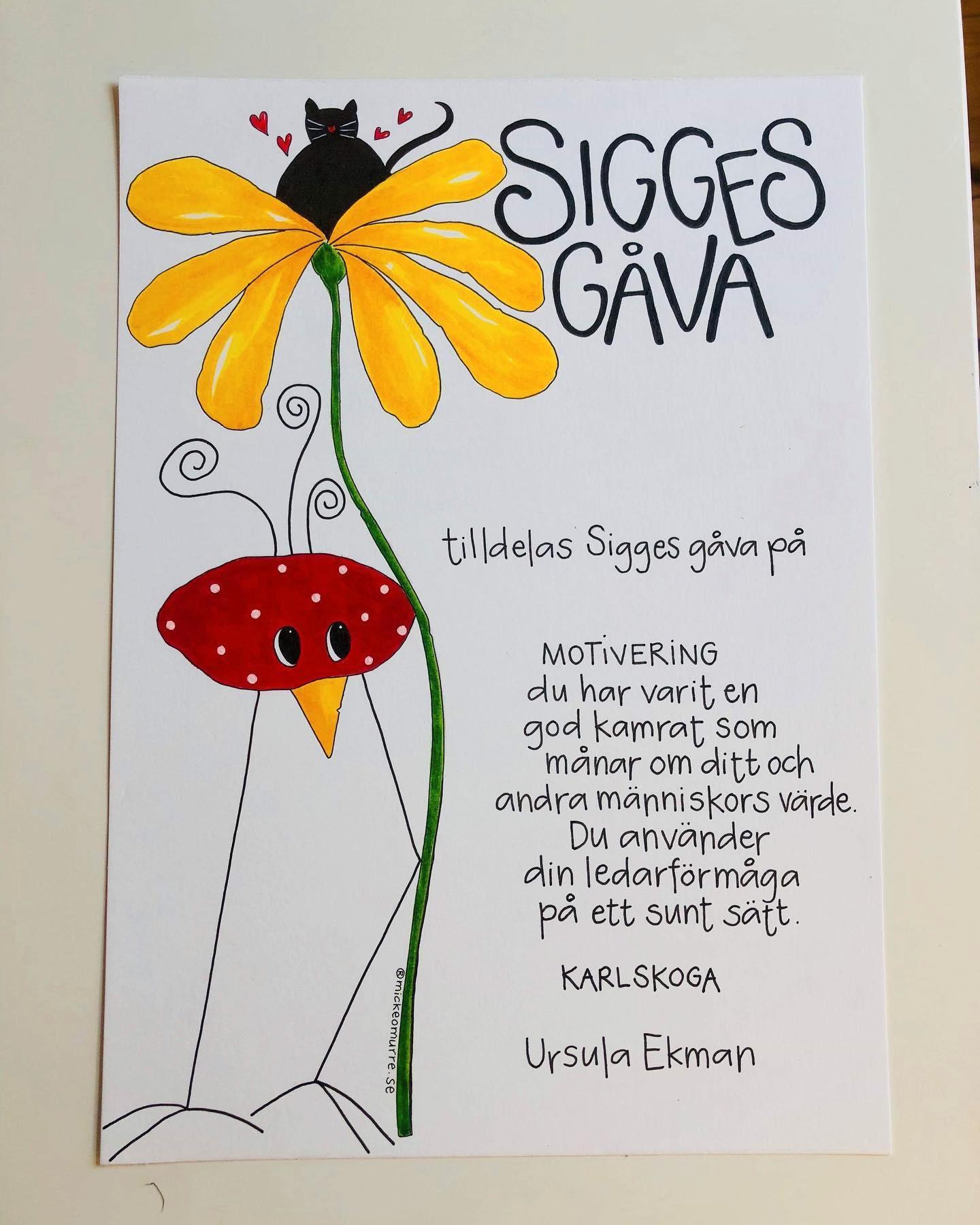 """Sedan sju år tillbaka delar Susanne ut """"Sigges gåva"""" till elever som varit bra kompisar."""