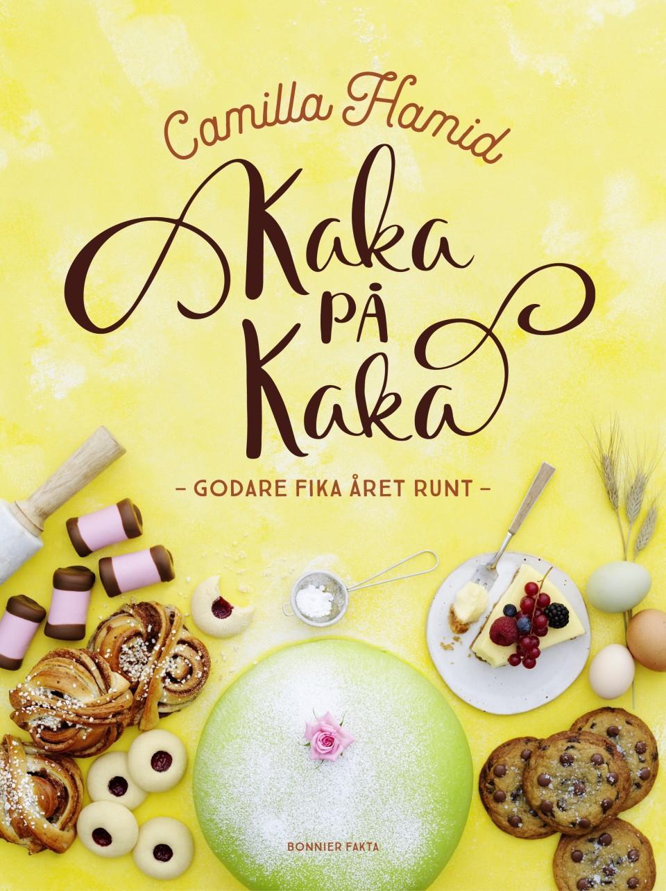 Kaka på kaka av Camilla Hamid.