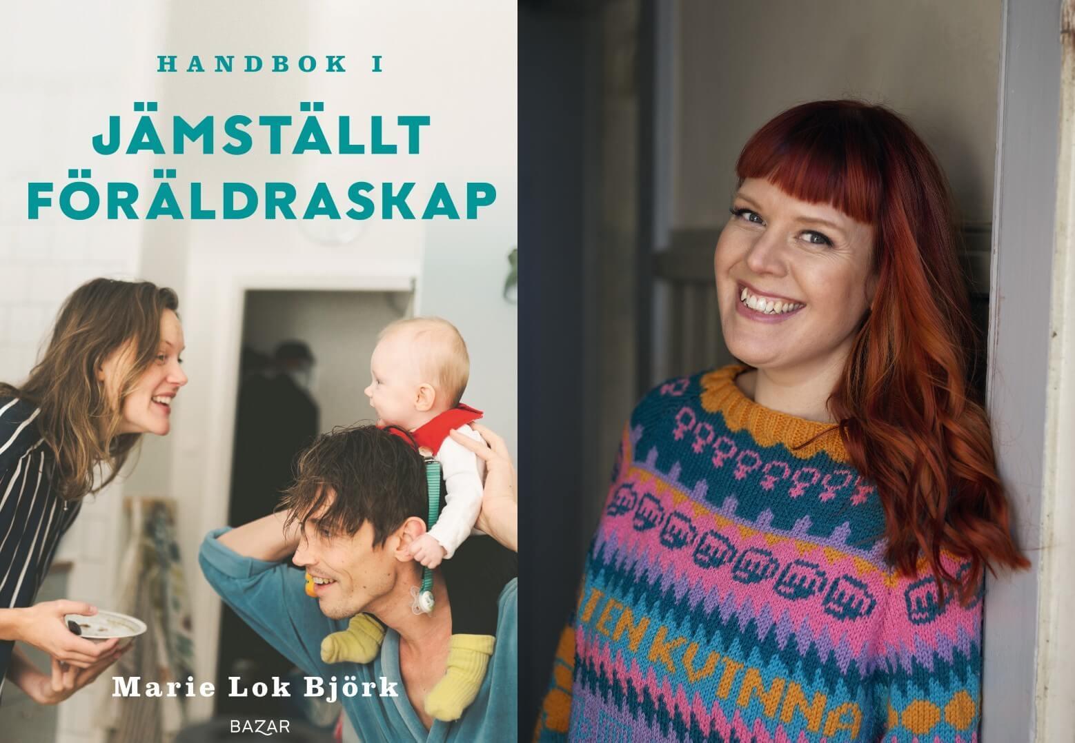 """Marie Björk, författare till """"Handbok i jämställt föräldraskap""""."""