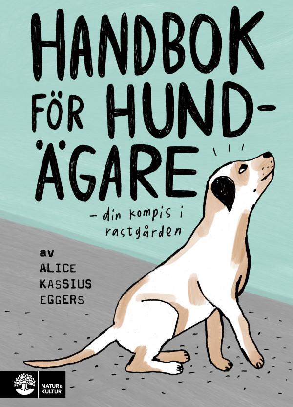 Handbok för hundägare Alice Kassius Eggers