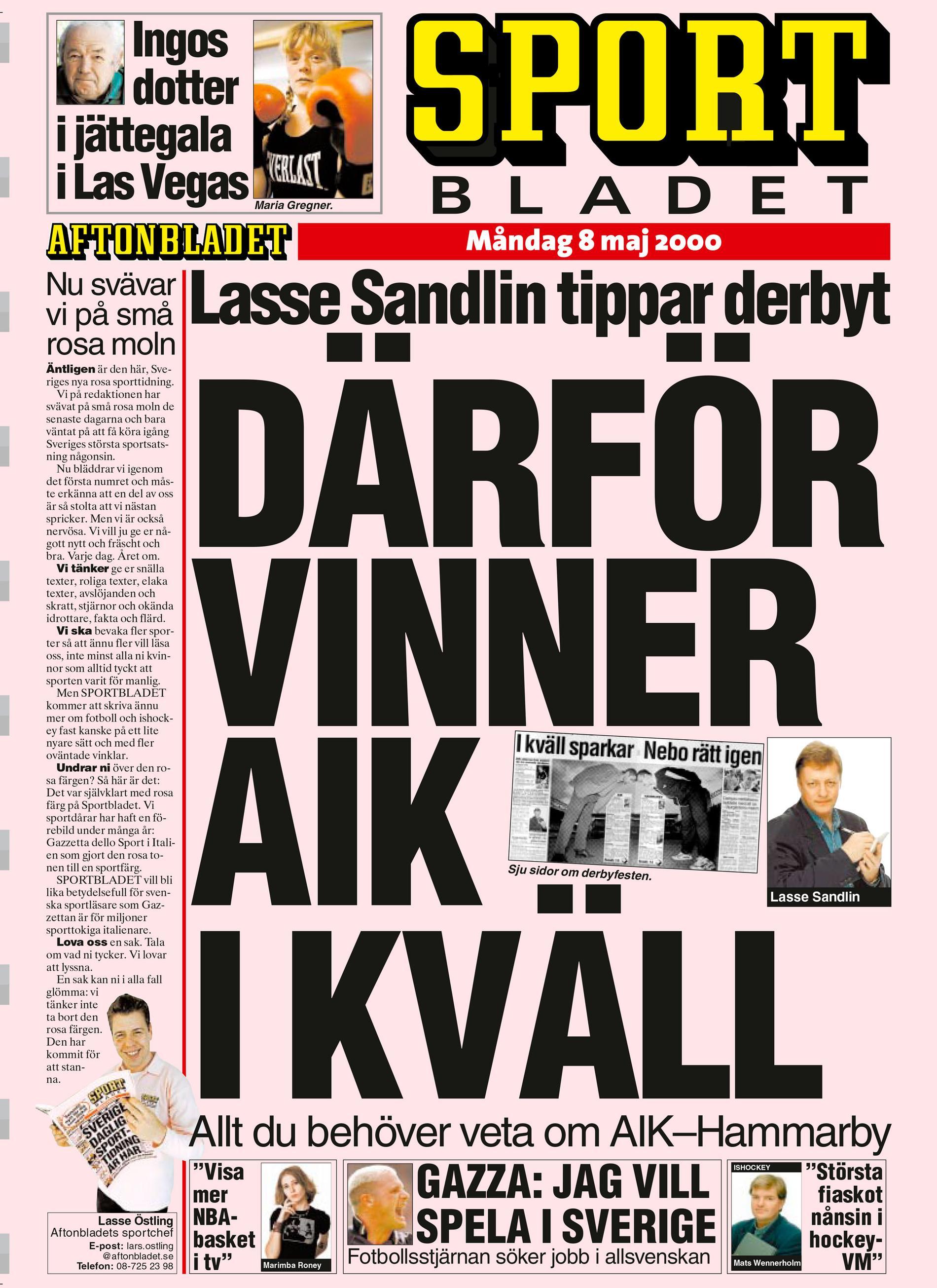 Det första numret av Sportbladet kom ut den 8 maj 2000.