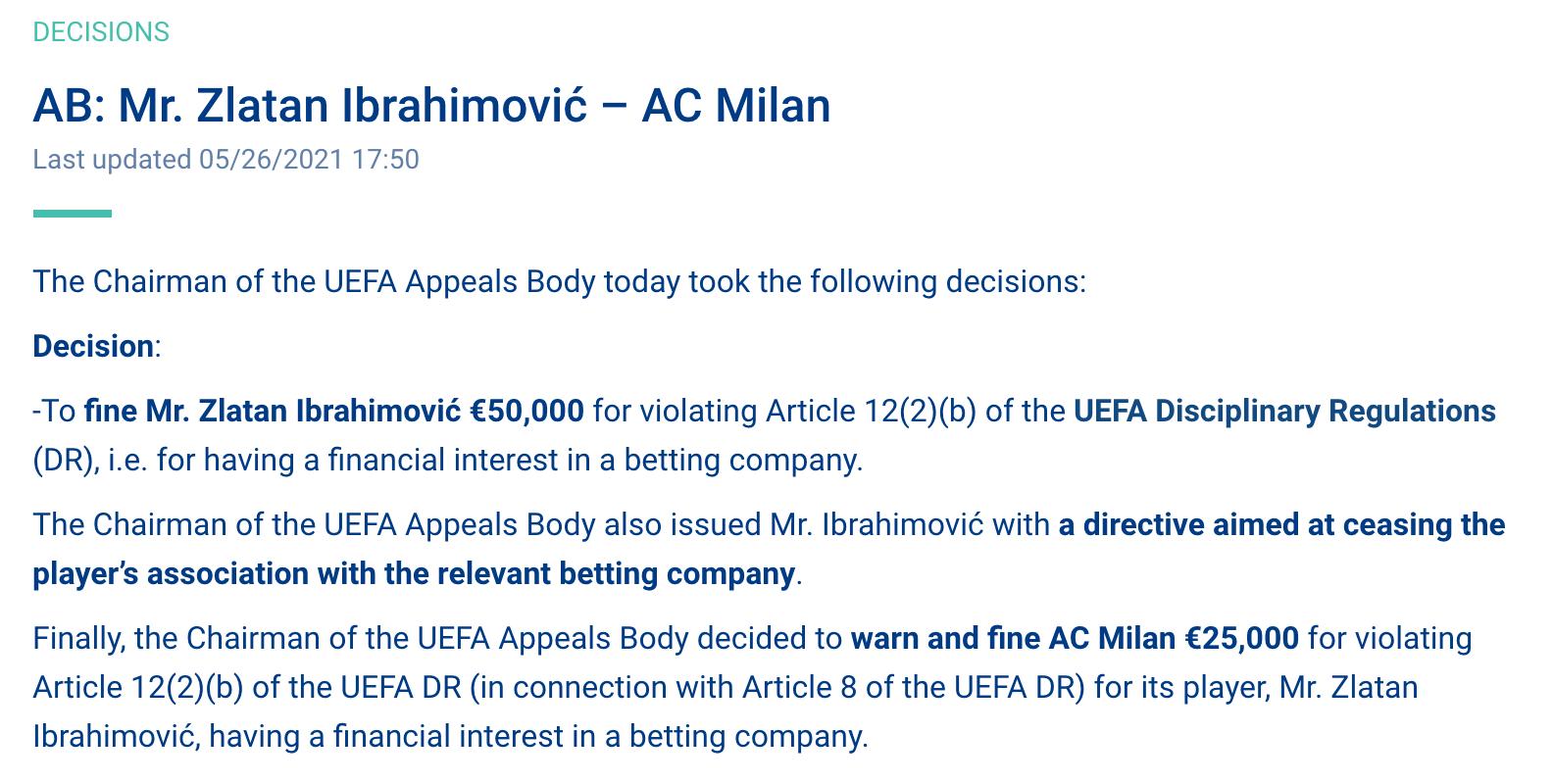 Uefas beslut 26 maj om att ge Zlatan Ibrahimovic böter på en halv miljon kronor för hans finansiella intressen i spelbolaget Gameday/Bethard.