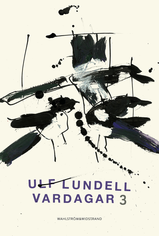 "Ulf Lundells ""Vardagar 3"""