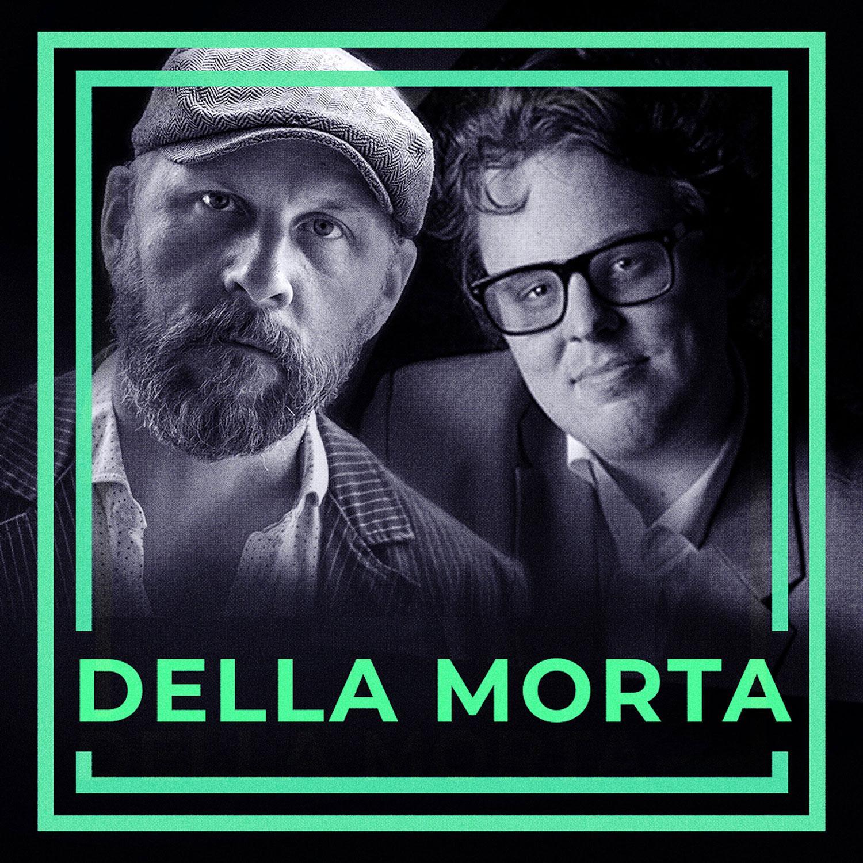 """""""Della Morta"""" med Kalle Lind och Fredrik af Trampe."""
