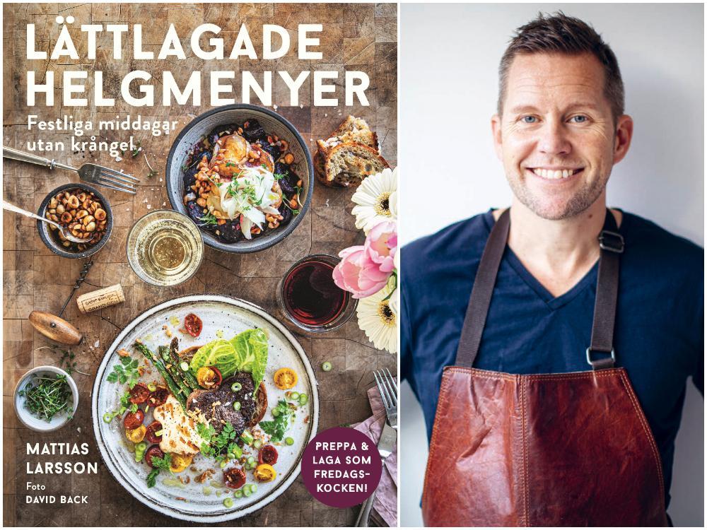 Mattias Larsson med sin nya kokbok Läckra helgmenyer, Semic.