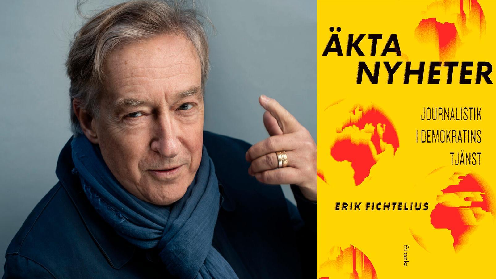 """Erik Fichtelius utkommer med """"Äkta nyheter"""", en blandning av memoar och diskussion om journalistikens ideal och praxis."""